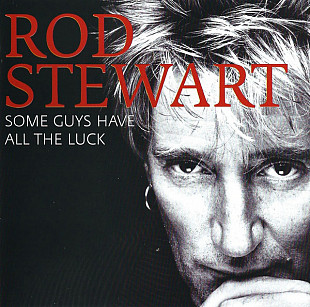 Фирм cd Rod Stewart ‎– Some Guys Have All The Luck 2 cd