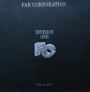 "Far Corporation ""Division One"""