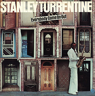 Stanley Turrentine ‎– Everybody Come On Out