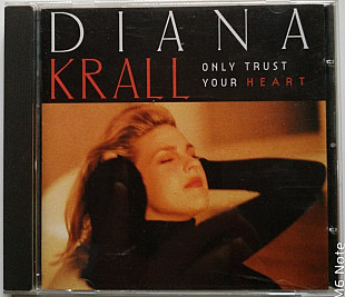 CD Diana Krall ‎– Only Trust Your Heart (1995, GRP, 98102)
