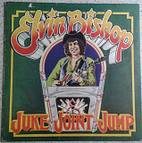 Elvin Bishop-Juke Joint Jump. Capricorn rec. 1975 (USA)
