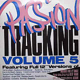 Various / Kelly Marie / Astaire ‎– Passion Tracking Volume 5 / One Day The Sun Will Shine For Us / I