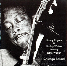 "Продам СD Jimmy Rogers & Muddy Waters Featuring Little Walter ""Chicago Bound"" – 1990"