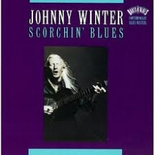 "Продам CD Johnny Winter ""Scorchin' Blues"" 1982"