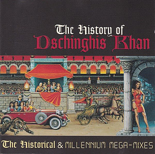 Dschinghis Khan ‎– The History Of Dschinghis Khan (1999)