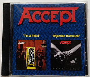 CD 2in1 Accept - I'm a Rebel 1980 Objection Overruled 1993