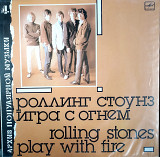 Rolling Stones / Play With Fire