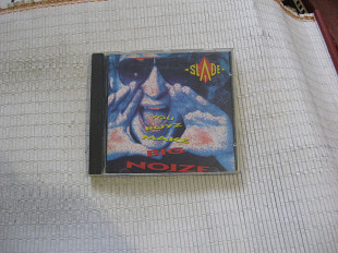 SLADE / YOU BOYZ MAKE BIG NOIZE / 1987