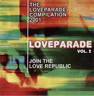 The LoveParade compilation 2001 - Join The Love Republic vol.2