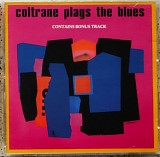 John Coltrane - Coltrane Plays the Blues.