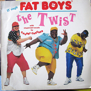 "Fat Boys - The Twist (12"", Single, Spe)"