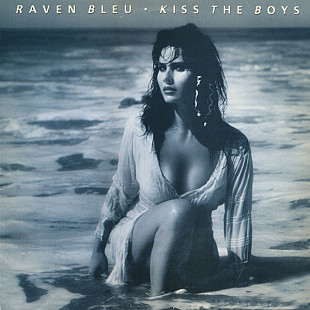 "Raven Bleu - Kiss The Boys (12"")"