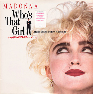 "Madonna ‎  ""Who's That Girl (Original Motion Picture Soundtrack)"" - LP."