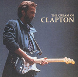 Eric Clapton The Cream Of Clapton - Audio CD. Сборник. Аудио диск