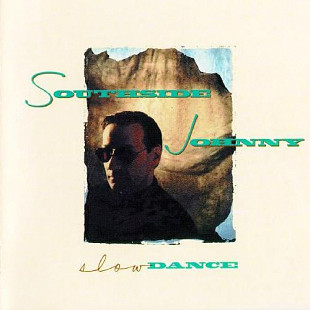 Southside Johnny - Slow Dance (LP, Album)