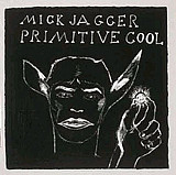 MICK JAGGER 'PRIMITIVE COOL'LP
