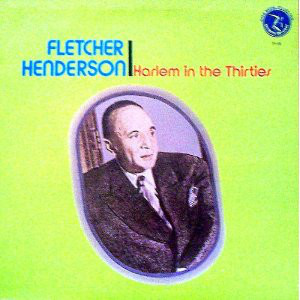 "Fletcher Henderson ‎– ""Harlem In The Thirties"" (US 1974)"