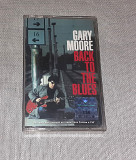 Лицензионна Кассета Gary Moore - Back To The Blues