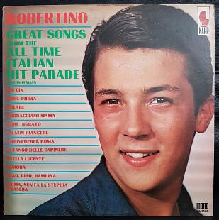 "Robertino ‎– ""Great Songs From The All Time Italian Hit Parade"" (Sung In Italian) (US 1965)"