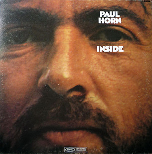 "Paul Horn ‎ ""Inside"" - 19?? (1968) - LP."