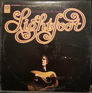 "Gordon Lightfoot ‎– ""Did She Mention My Name"" (US 1971)"