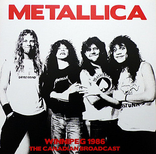Metallica ‎ (Winnipeg 1986. The Canadia Broadcast) 1986. (2LP). 12. Vinyl. Пластинки. S/S. Запечатан