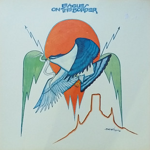 "Eagles ""On the Border"""