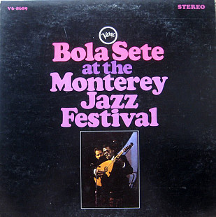 Bola Sete - Bola Sete At The Monterey Jazz Festival (LP, Album)