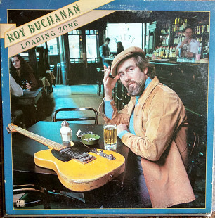 Roy Buchanan_Loading Zone