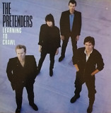"The Pretenders ""Learning to Crawl """