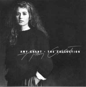 Amy Grant ‎– The Collection