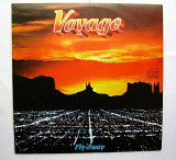 "Voyage"" Fly Away """