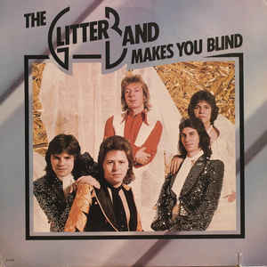 GLITTER BAND Makes You Blind 1976 USA Arista EX+\NM