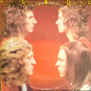 Slade Stomp Yoir Hends.Clap Your Feet 1974( Warner bros records)