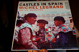 Michel Legrand And His Orchestra* - Castles In Spain