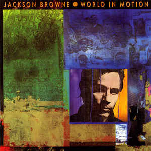 JACKSON BROWNE World In Motion 1989 Ger Elektra NM-\NM-(EX) OIS
