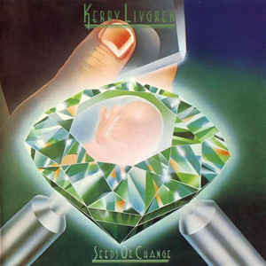 KERRY LIVGREN (ex-Kansas ) (with Ronnie James Dio ) Seeds Of Change 1980 USA Kirshner EX+\NM- OIS