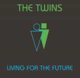 THE TWINS - Living For The Future (2018) M/M