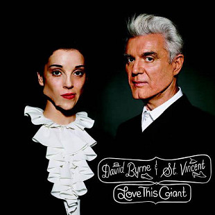 David Byrne & St. Vincent ‎– Love This Giant