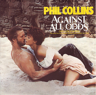 Phil Collins - Against all odds + Mike Rutherford - Making a big mistake (made in UK)