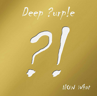 2xCD_Deep Purple 2013 ‎– Now What?! /Limited Edit, Gold Edit/_ЗАПЕЧАТАН