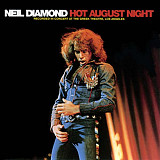 NEIL DIAMOND Hot August Night (2LP) 1974 Italy MCA EX\EX+\EX+ GF