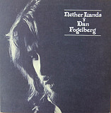 Dan Fogelberg - Nether Lands