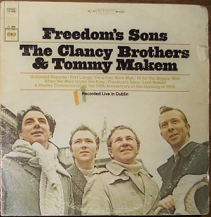 The Clancy Brothers & Tommy Makem ‎– Freedom's Sons (1966)(made in USA)