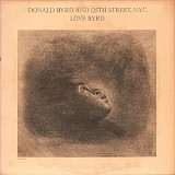 Donald Byrd And 125th Street, N.Y.C.* - Love Byrd (LP, Album)
