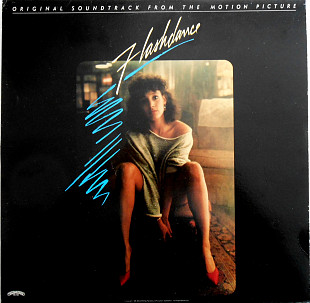 Various ‎– Flashdance (Original Soundtrack From The Motion Picture)