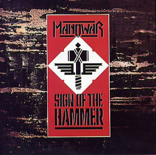 Manowar (Sign Of The Hammer) 1984. (LP). 12. Vinyl. Пластинка. Germany.