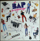 BAP ‎– Für Usszeschnigge! (1981)(Musikant ‎– 1C 066-46 438 made in Holland)