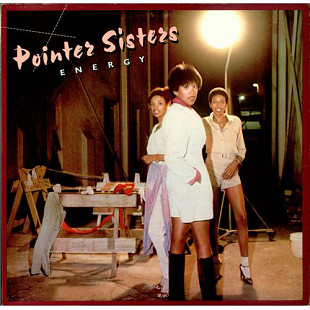 POINTER SISTERS (Disco, R&B ) Energy 1978 USA Planet Rec. EX+\NM- OIS