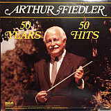 Пластинка Arthur Fiedler ‎– 50 Years, 50 Hits.